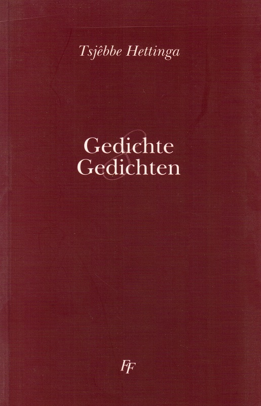 Tsjêbbe Hettinga, 8 Gedichte/gedichten