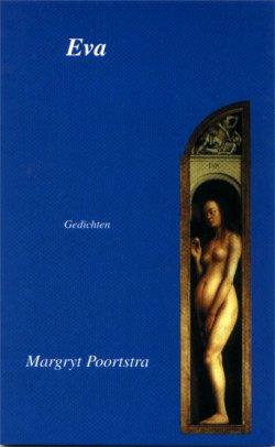 Eva, gedichten, Margryt Poortstra