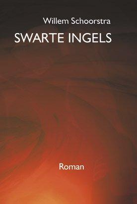 Willem Schoorstra, Swarte ingels, roman